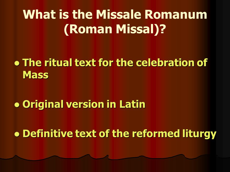 What is the Missale Romanum (Roman Missal).