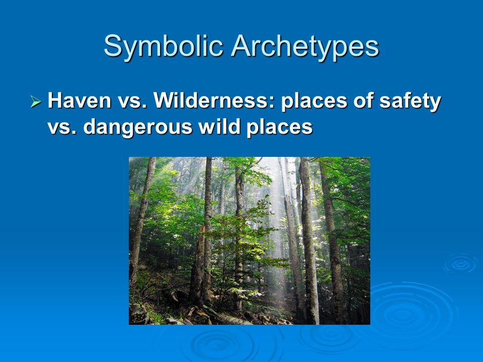 Symbolic Archetypes  Supernatural Intervention: gods intervene to help the hero