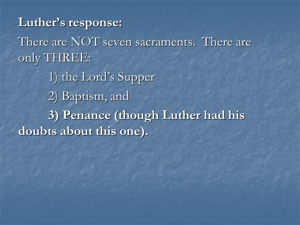 2.Baptism Baptism also derives its power from a promise of God.