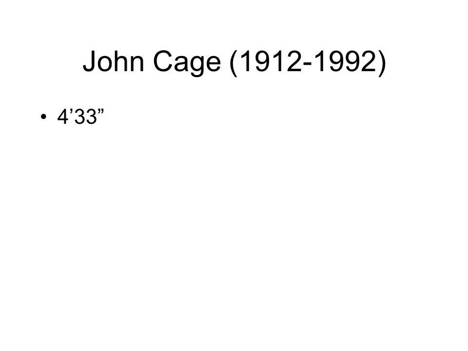 John Cage (1912-1992) 4'33