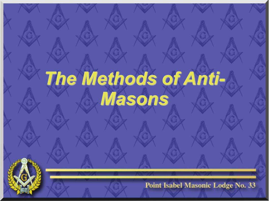 The Methods of Anti- Masons