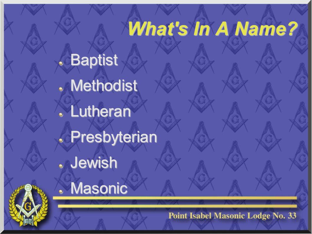 What s In A Name BaptistMethodistLutheranPresbyterianJewishMasonic