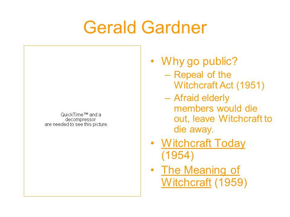 Gerald Gardner Why go public.
