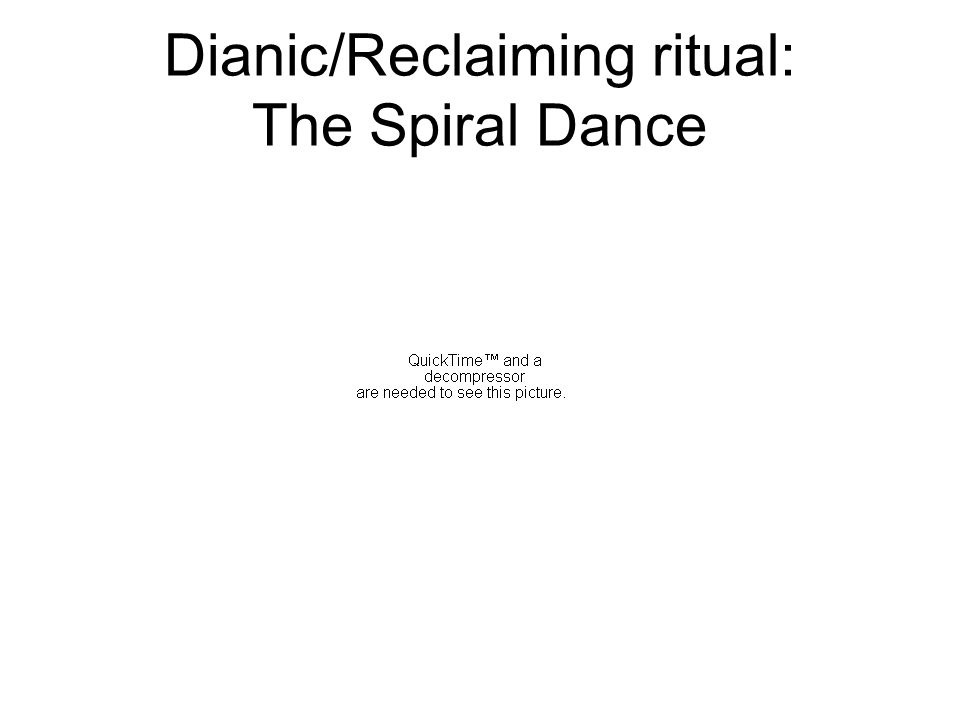 Dianic/Reclaiming ritual: The Spiral Dance