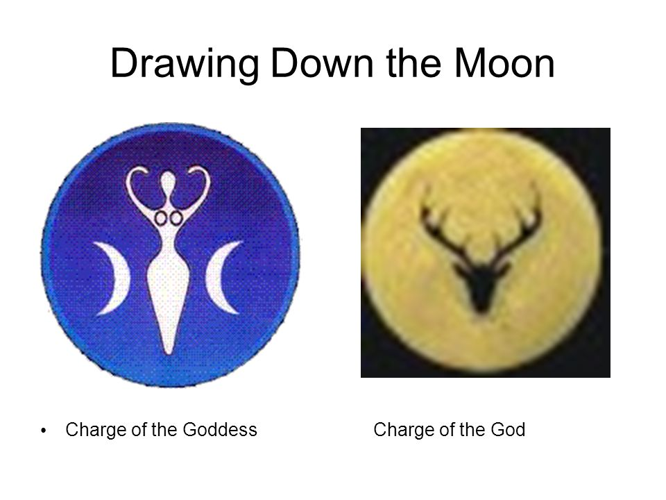 Drawing Down the Moon Charge of the GoddessCharge of the God