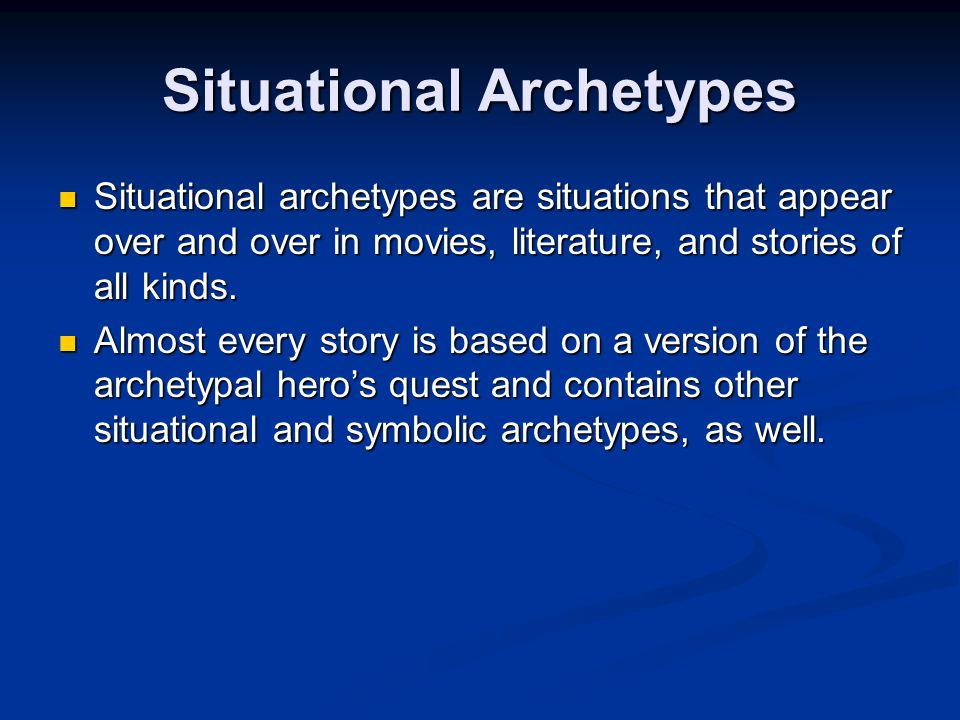 Situational and Symbolic Archetypes Lesson 3