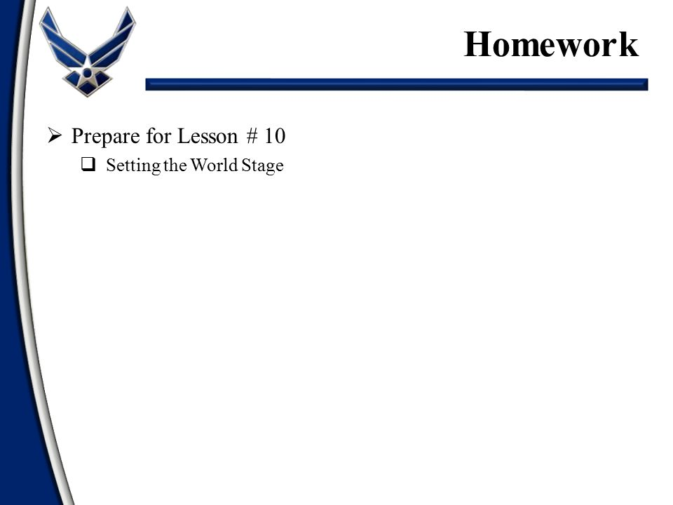  Prepare for Lesson # 10  Setting the World Stage Homework