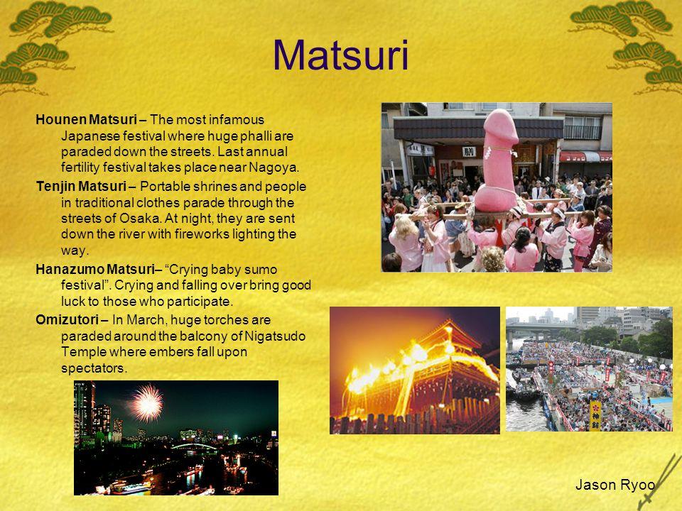 Matsuri Hounen Matsuri – The most infamous Japanese festival where huge phalli are paraded down the streets.