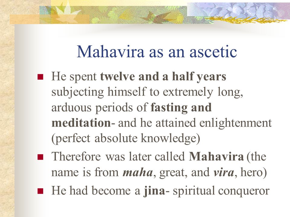 """16 """"Neglecting his body, the venerable ascetic Mahavira meditated on his self, in blameless lodgings and wandering, in restraint, kindness, avoidance"""
