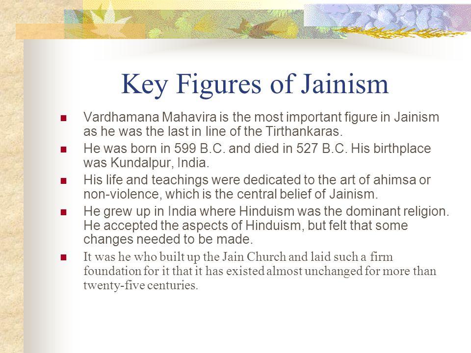 Key Figures in Jainism Above: Rock image of 24 Tirthankaras Left: Mahavira picture Top: Mahavira statue Right: Mahavira on LionThrone