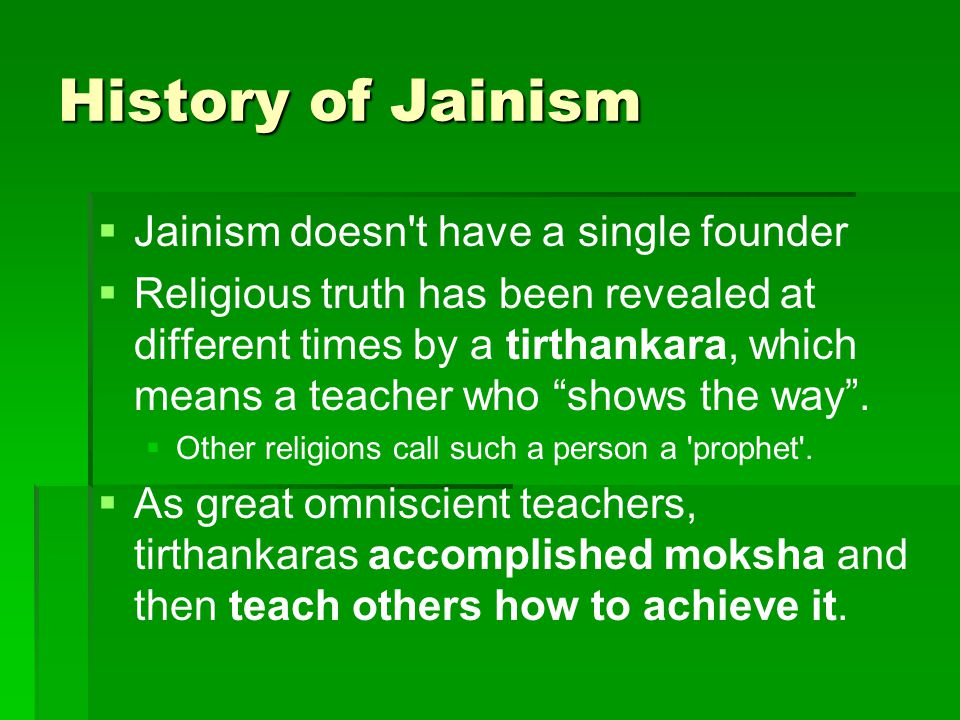 What is Jainism.