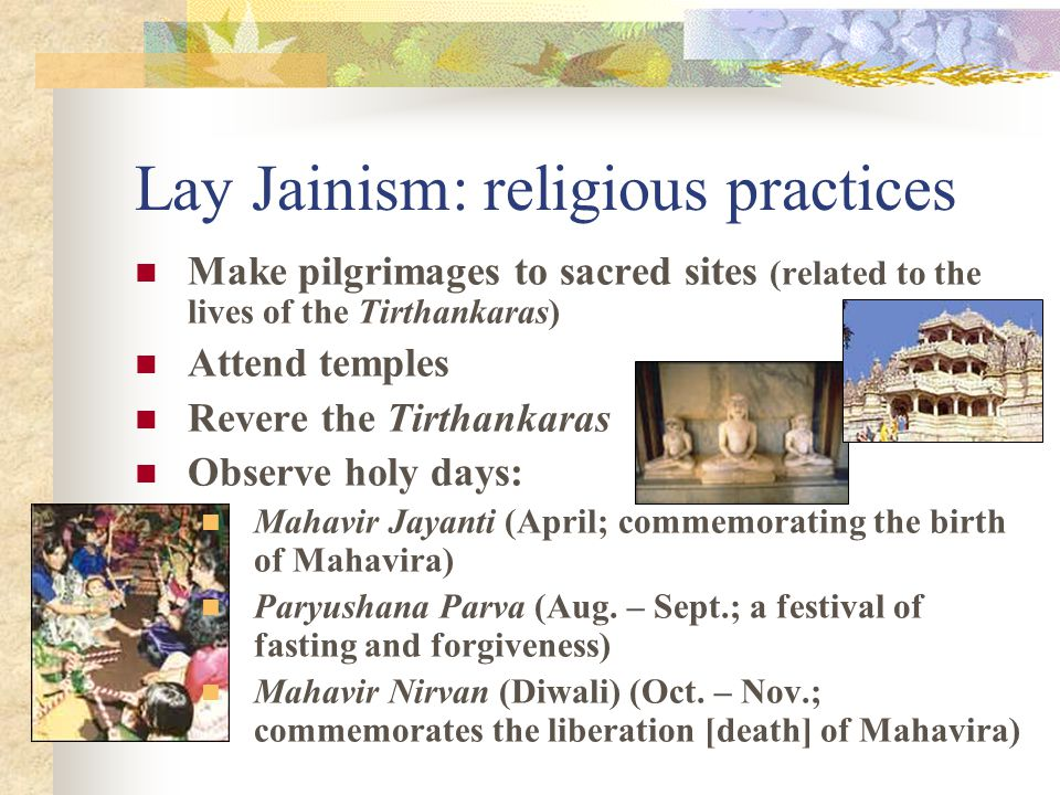 Lay Jainism (non-monastic) Householders: marry and have children A simple life but not ascetic (may take temporary monastic vows) Modified vows (five
