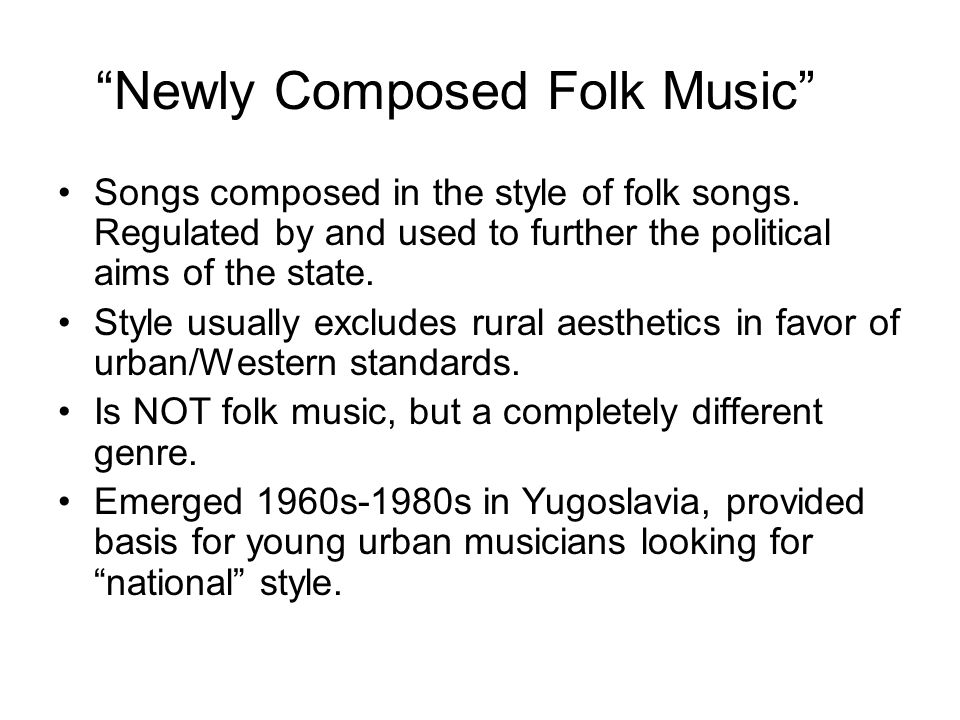 Newly Composed Folk Music Songs composed in the style of folk songs.