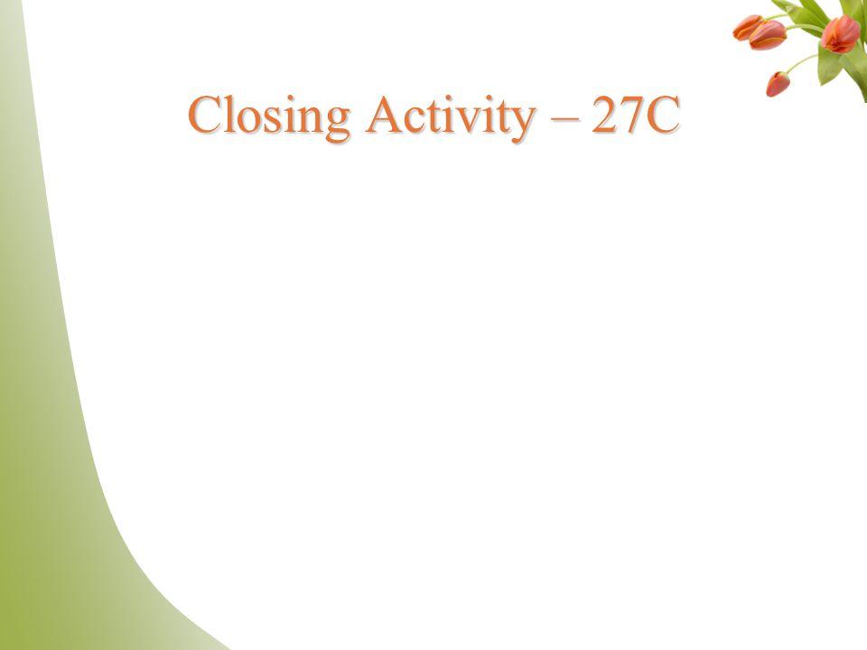 Closing Activity – 27C