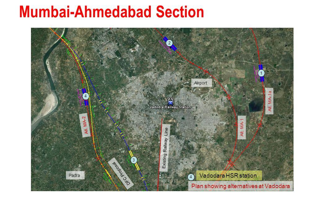Mumbai-Ahmedabad Section Plan showing alternatives at Vadodara Alt. MA-1a 2 3 4 1 Vadodara HSR station 4 Existing Railway Line DFC Proposal Padra Alt.