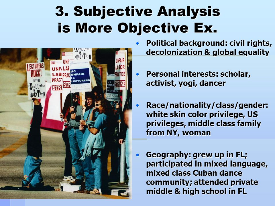 3.Subjective Analysis is More Objective Ex.