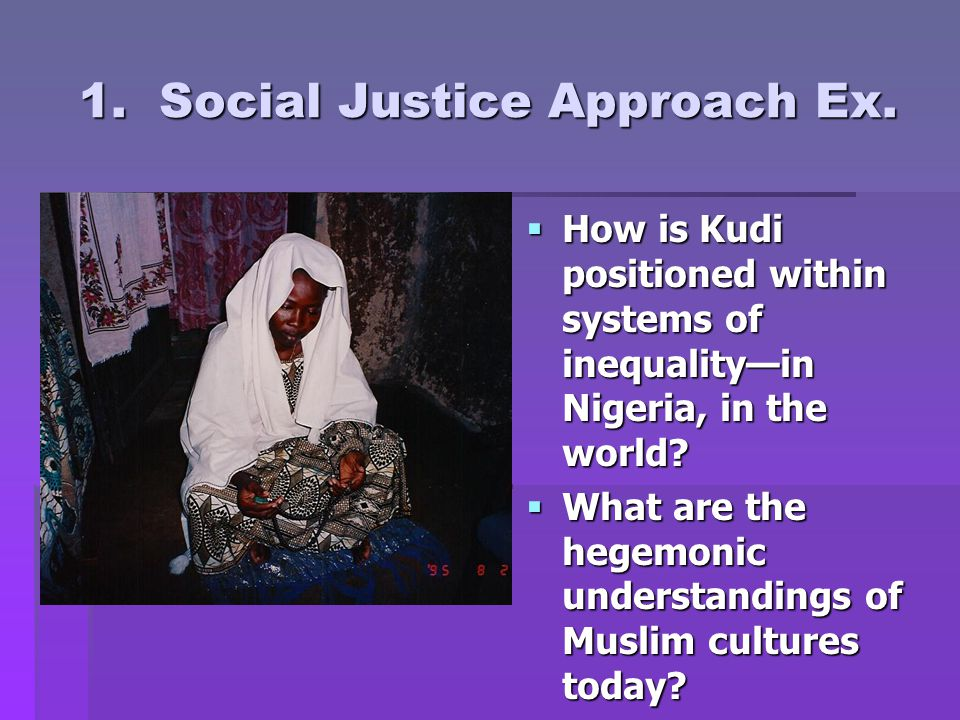 1.Social Justice Approach Ex.