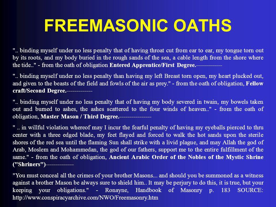 FREEMASONIC OATHS ..