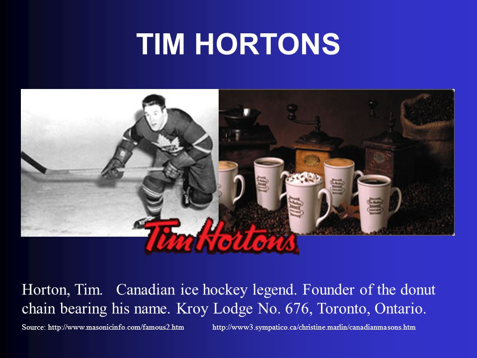 TIM HORTONS Horton, Tim. Canadian ice hockey legend. Founder of the donut chain bearing his name. Kroy Lodge No. 676, Toronto, Ontario. Source: http:/