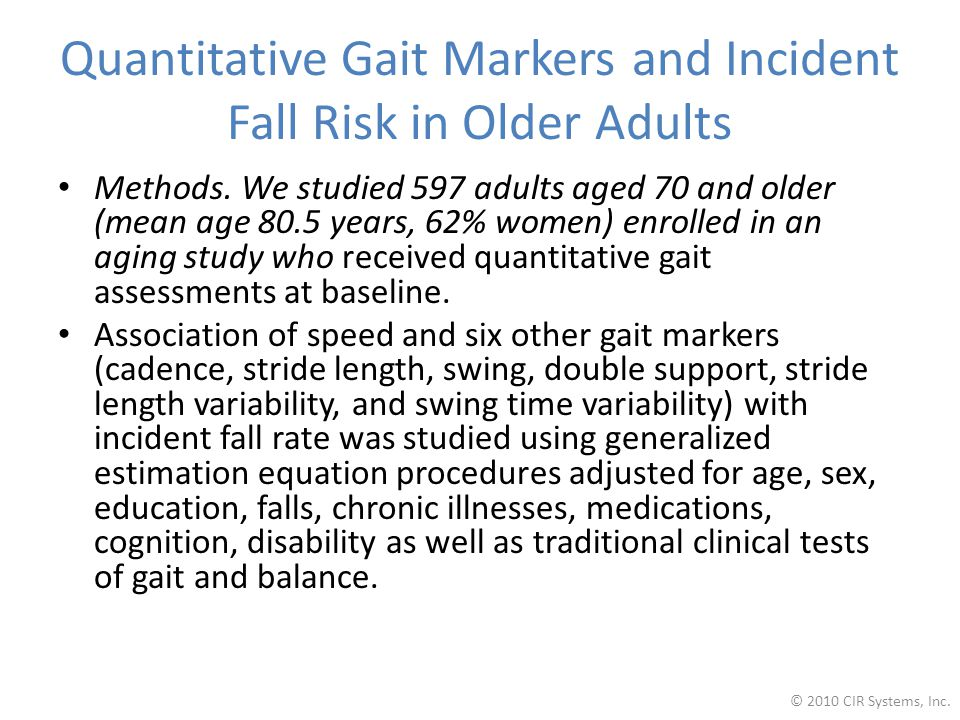 Quantitative Gait Markers and Incident Fall Risk in Older Adults Methods.