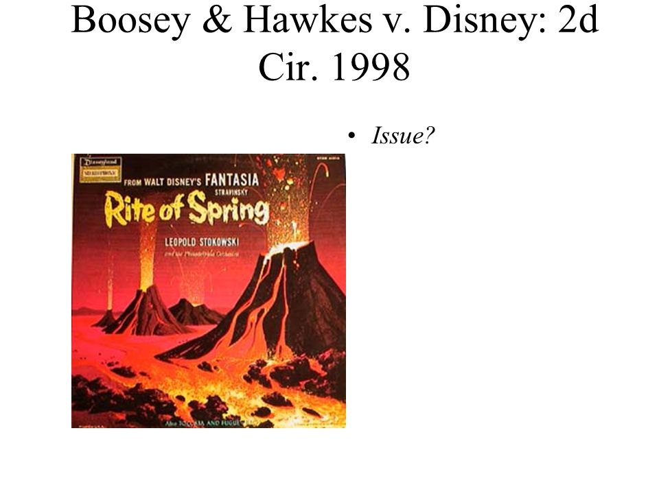 Boosey & Hawkes v. Disney: 2d Cir. 1998 Issue