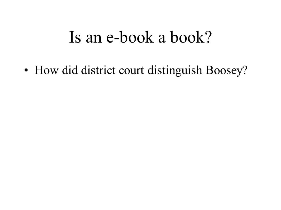 Is an e-book a book How did district court distinguish Boosey