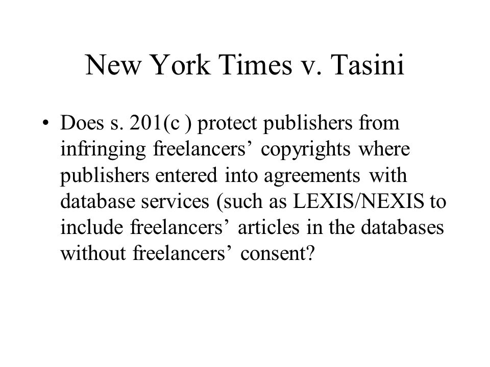 New York Times v. Tasini Does s.