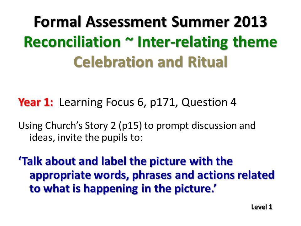Year 1: Year 1: Learning Focus 6, p171, Question 4 Using Church's Story 2 (p15) to prompt discussion and ideas, invite the pupils to: 'Talk about and