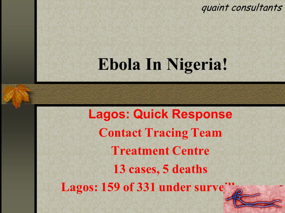 Outbreak risk assessment 19  Serious public health event that threatens global public health security  Controllable --- Evidence-based Ebola interventions  First large Ebola Virus Disease outbreak in West Africa  First complex mix transmission pattern documented  Rural outbreak  Urban outbreak  Cross-border outbreaks  Unusual number of health care workers among the cases and deaths (health facilities serving as amplifier of the EVD)