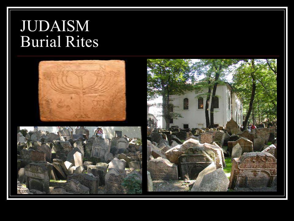 JUDAISM Burial Rites