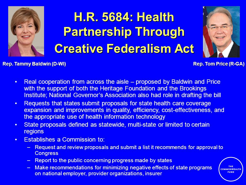 H.R. 5684: Health Partnership Through Creative Federalism Act Rep.