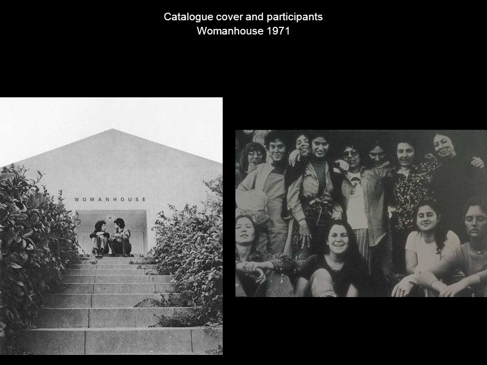 Catalogue Cover and Participants Catalogue cover and participants Womanhouse 1971