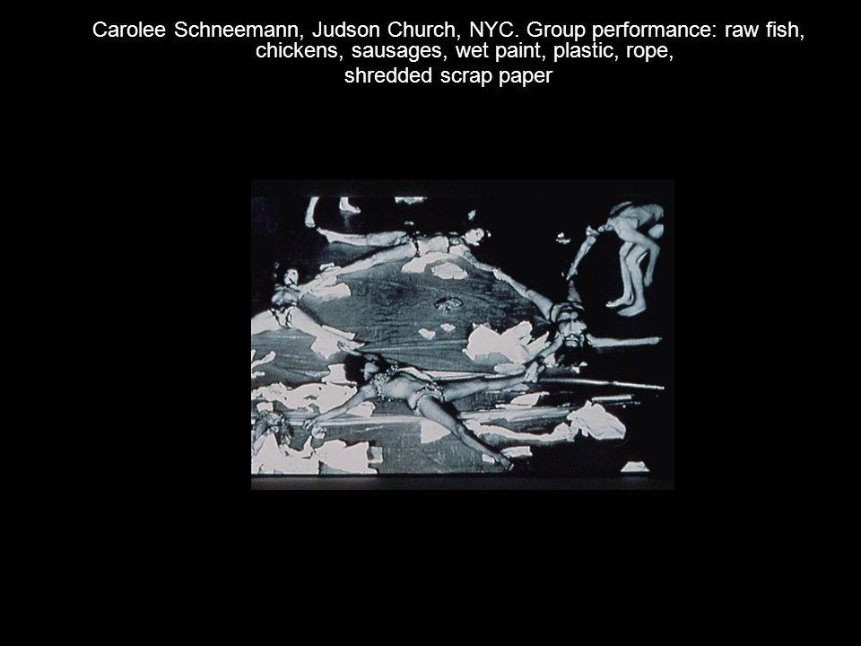Carolee Schneemann, Judson Church, NYC.
