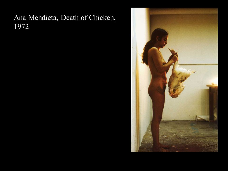 AM Death of Chicken Ana Mendieta, Death of Chicken, 1972