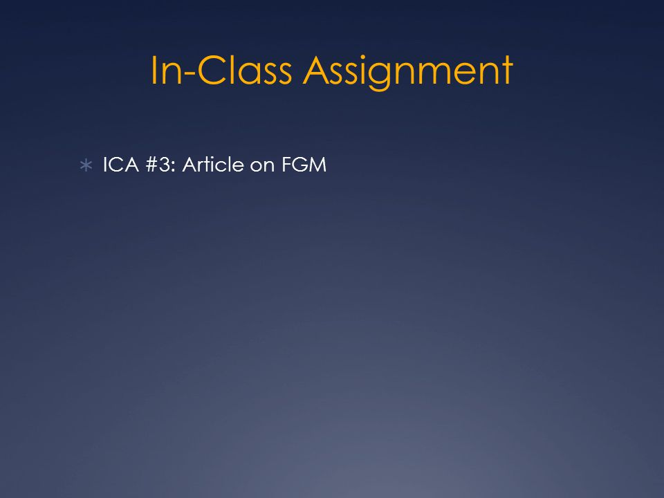 In-Class Assignment  ICA #3: Article on FGM