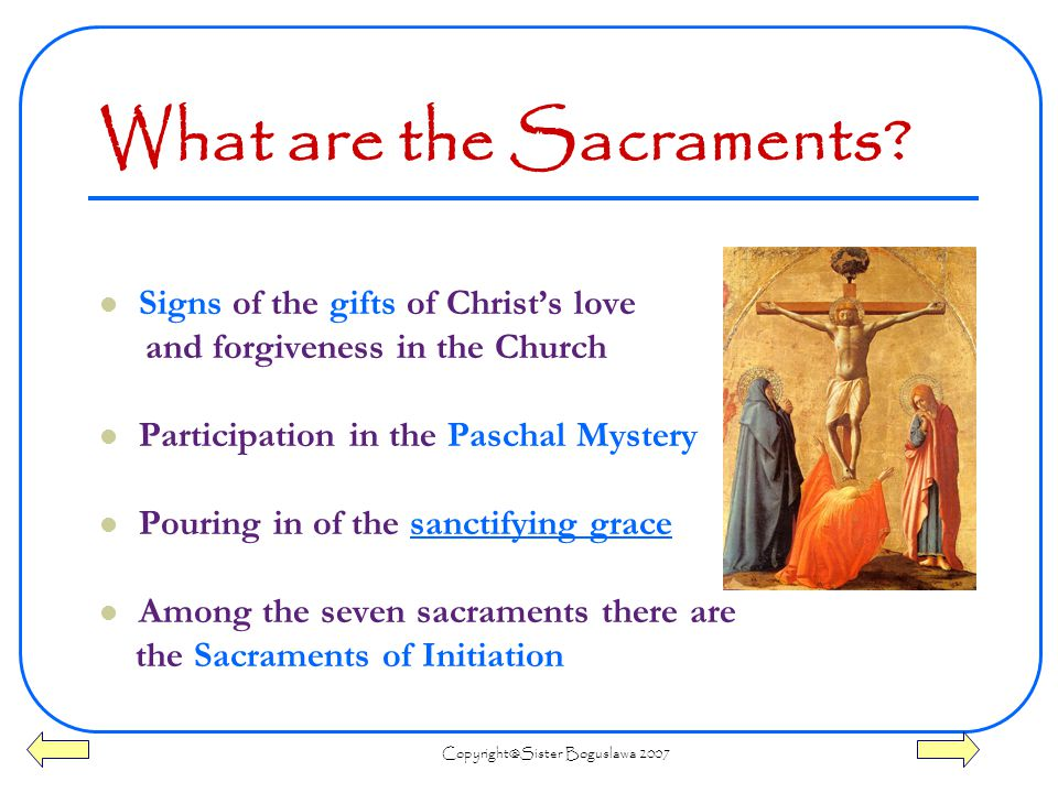 Boguslawa 2007 What are the Sacraments.