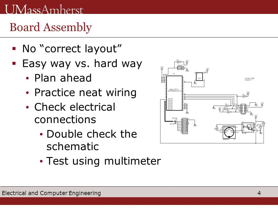 4 Electrical and Computer Engineering Board Assembly  No correct layout  Easy way vs.