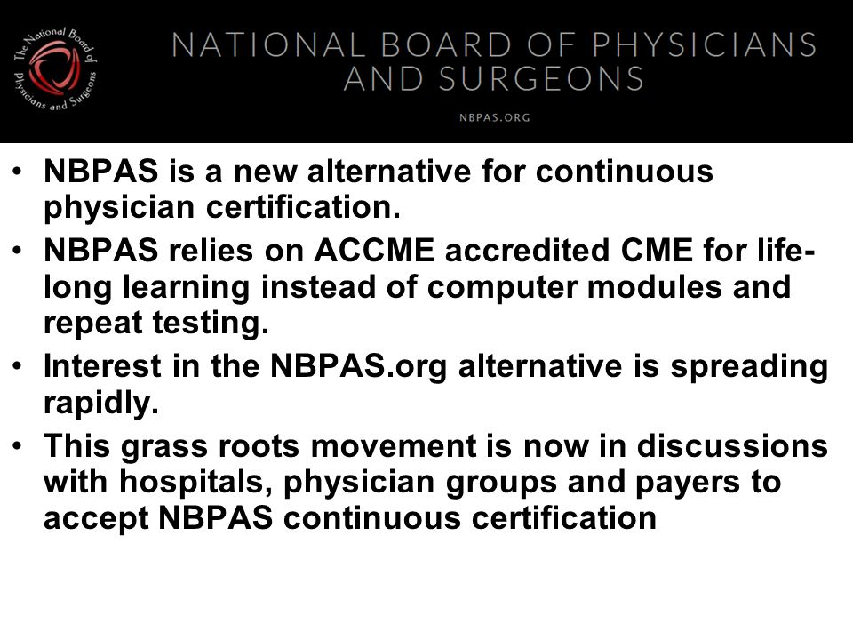 NBPAS is a new alternative for continuous physician certification.