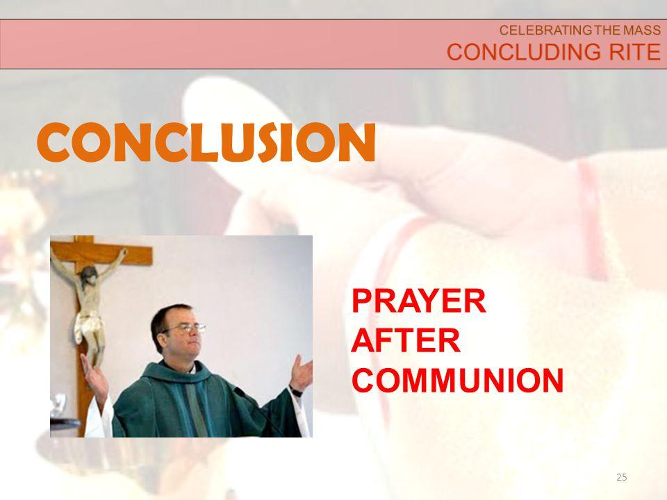 CONCLUSION 25 PRAYER AFTER COMMUNION