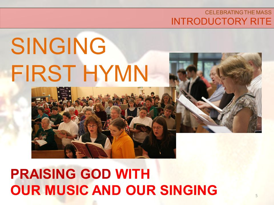 SINGING FIRST HYMN 5 PRAISING GOD WITH OUR MUSIC AND OUR SINGING