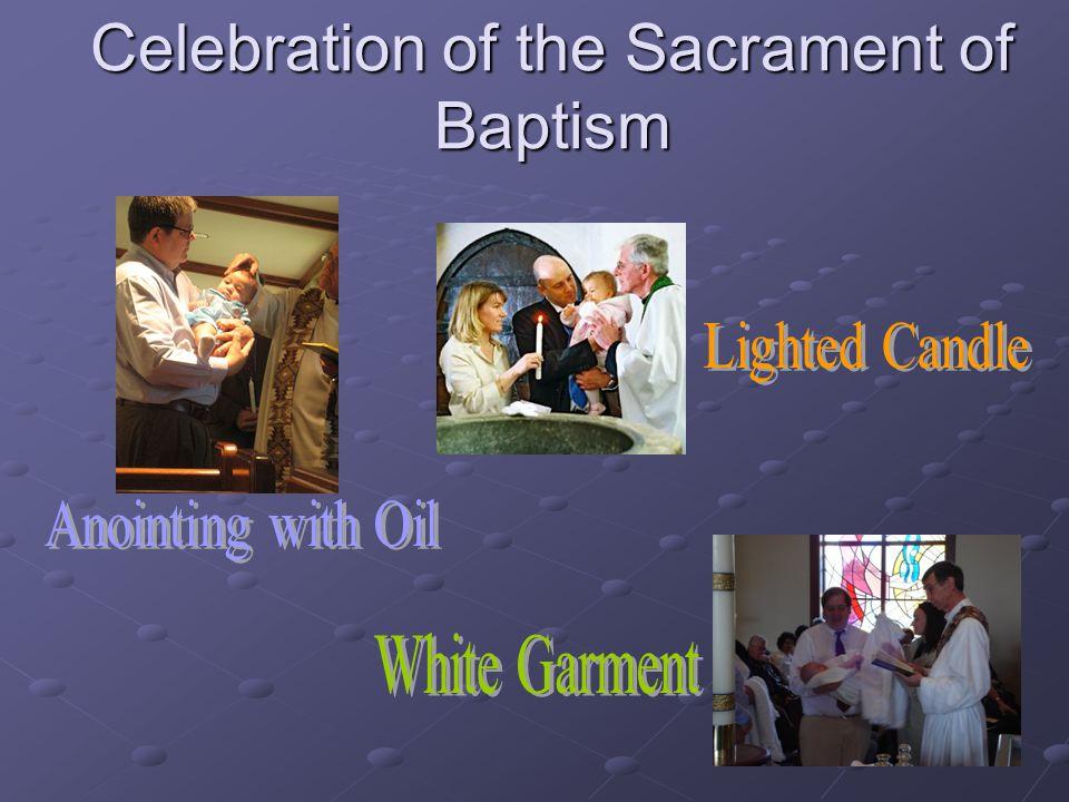Celebration of the Sacrament of Baptism