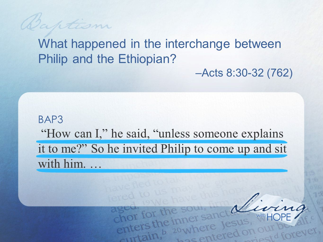 What happened in the interchange between Philip and the Ethiopian.