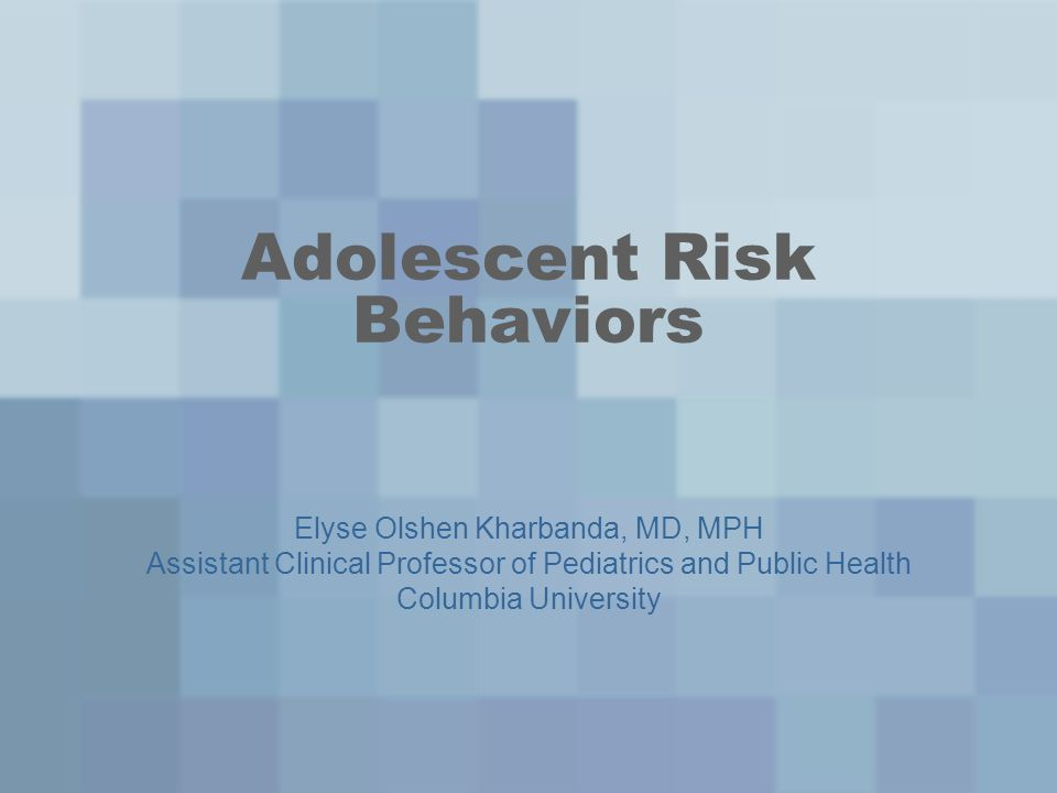 Suicide – risk factors Prior suicide attempts Depression Alcohol or substance abuse Associated with multiple other risky behaviors –Smoking –Early sexual activity –Violence victimization –Disordered eating