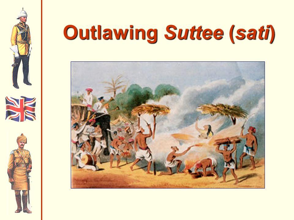 Outlawing Suttee (sati)