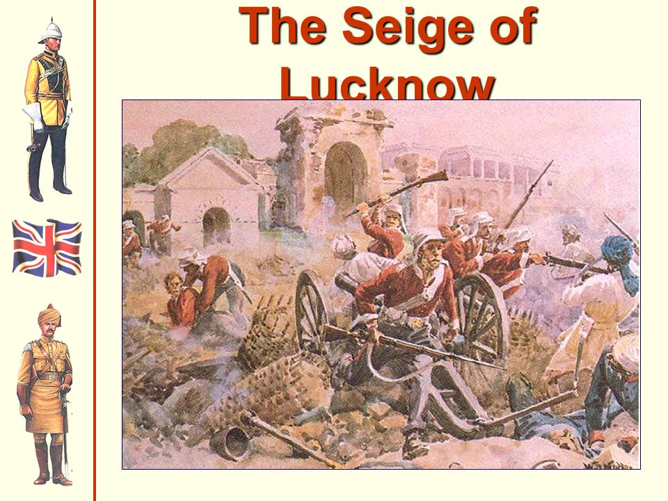 The Seige of Lucknow