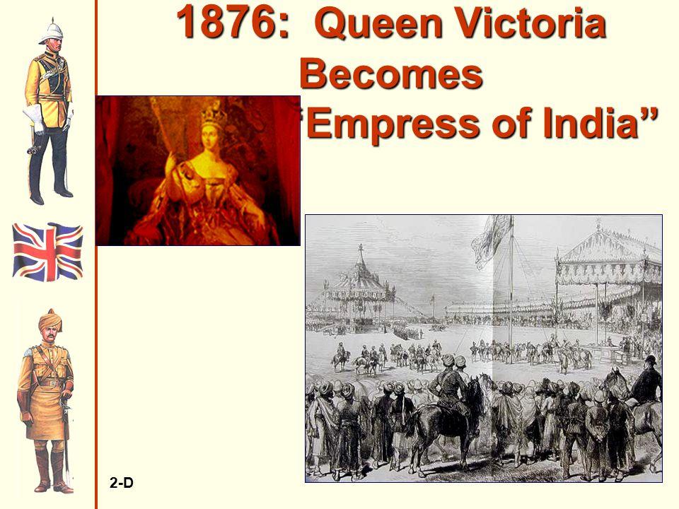 """1876: Queen Victoria Becomes """"Empress of India"""" 2-D"""