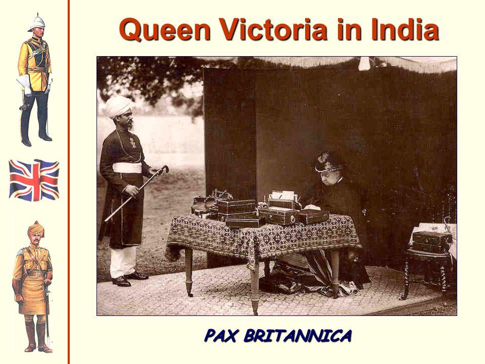 Queen Victoria in India PAX BRITANNICA