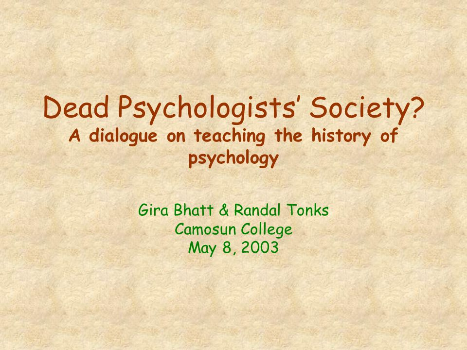 Dead Psychologists' Society.