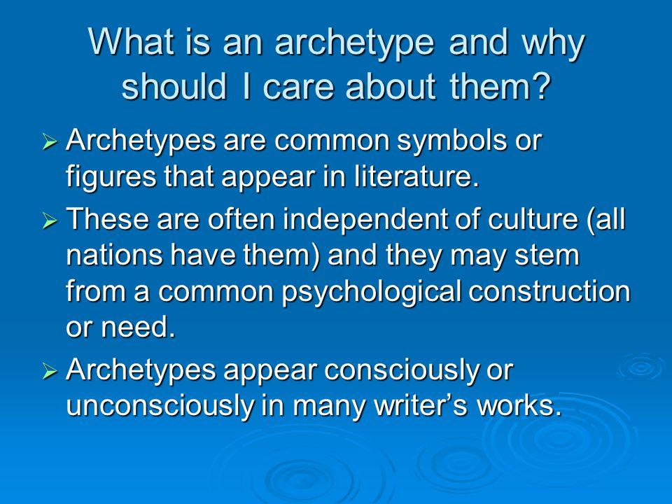 Archetypes  ar·che·type –noun 1.