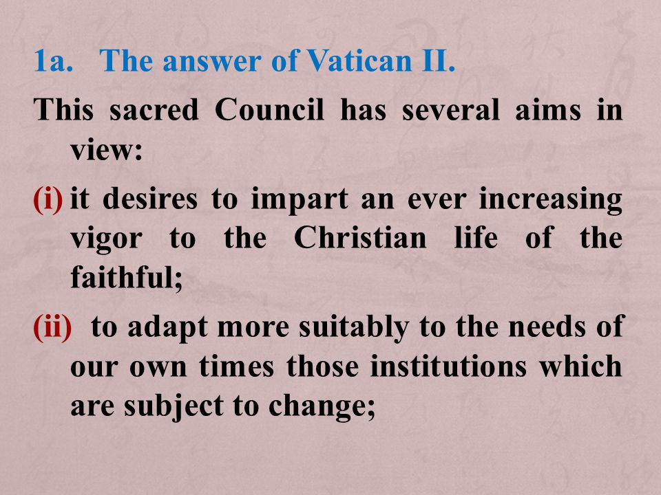 1a.The answer of Vatican II.